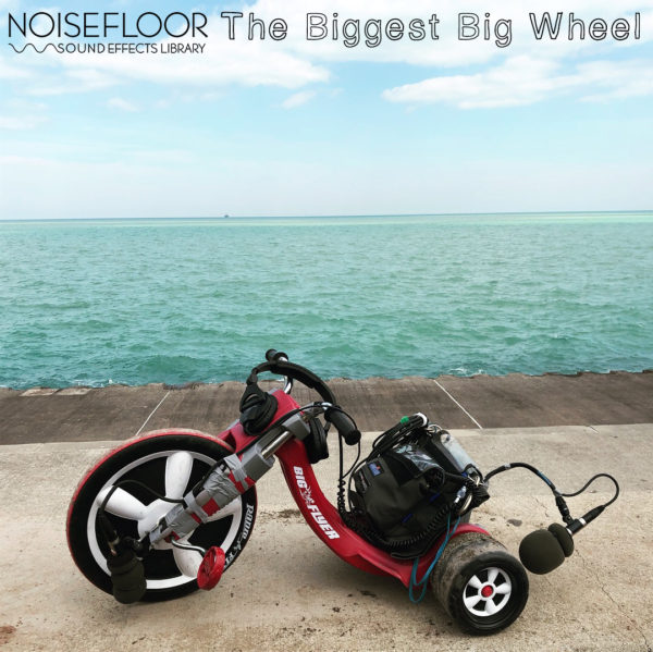 The Biggest Big Wheel Sound Effects Library